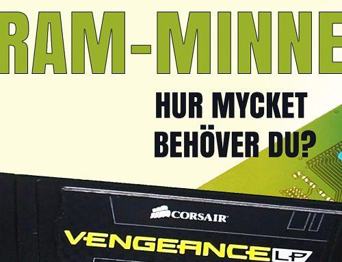 Hur mycket RAM-minne behöver du för efterbehandling av bilder & video?